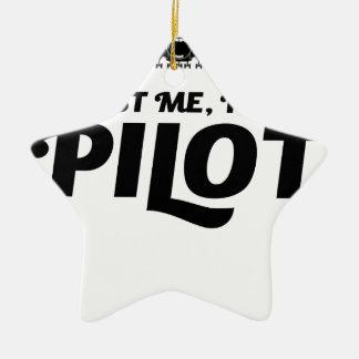 Ornamento De Cerâmica Eu sou um piloto