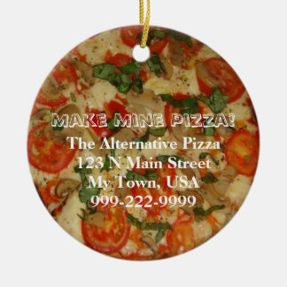 Ornamento De Cerâmica Faça a meus a pizza! Texto customizável