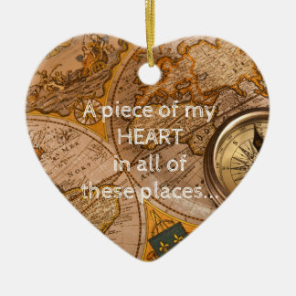 Ornamento De Cerâmica Muitos lugares… todo têm meu coração