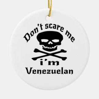 Ornamento De Cerâmica Não faz o susto mim que eu sou venezuelano