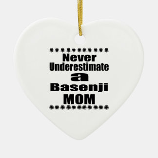 Ornamento De Cerâmica Nunca subestime a mamã de Basenji