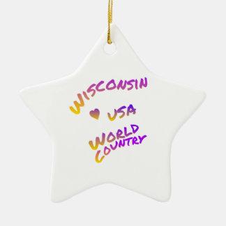 Ornamento De Cerâmica País do mundo de Wisconsin EUA, arte colorida do