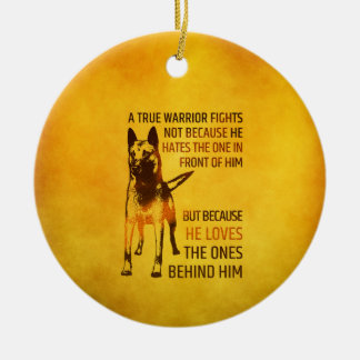 Ornamento De Cerâmica Pastor belga - Malinois - guerreiro verdadeiro
