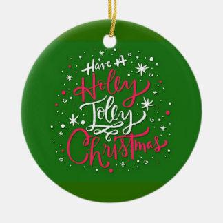 Ornamento De Cerâmica Tenha um Natal alegre do azevinho