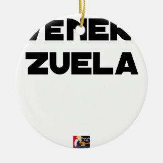 Ornamento De Cerâmica VÉNER-ZUELA - Jogos de palavras - François Cidade
