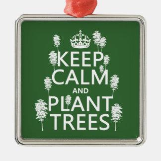 Ornamento De Metal Mantenha a calma e plante árvores (todas as cores)