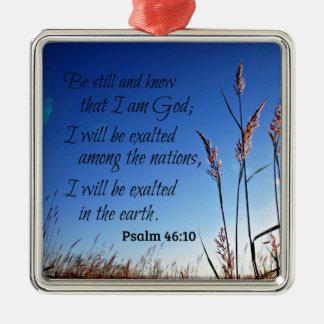 Ornamento De Metal O 46:10 do salmo seja ainda e saiba que eu sou