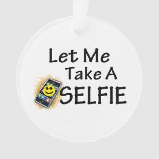 Ornamento Deixe-me tomar um Selfie