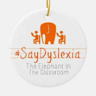 Ornamento do círculo do #SayDyslexia