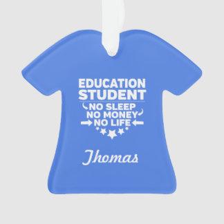 Ornamento Estudante da educação nenhum vida ou dinheiro