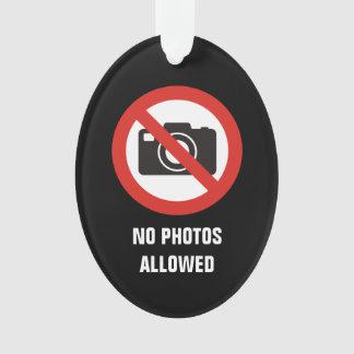 Ornamento Nenhumas fotos permitidas