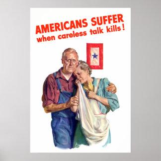 Os americanos sofrem quando descuidados falam mata posteres