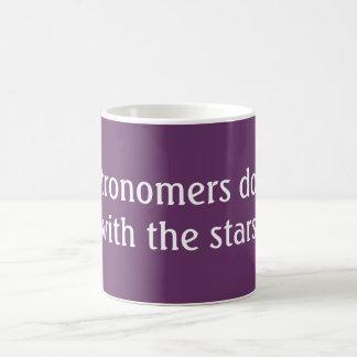 Os astrónomos fazem-no caneca de café