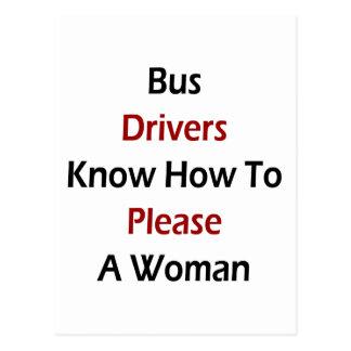 Os condutores de autocarro sabem satisfazer uma cartão postal