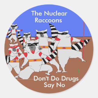 Os guaxinins nucleares não fazem drogas dizem não adesivos redondos