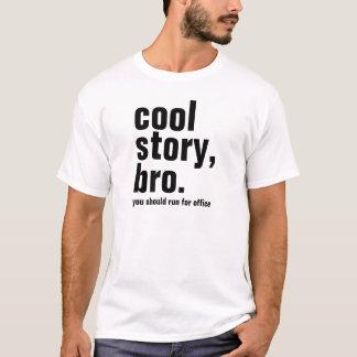 Os homens refrigeram o bro da história, você devem tshirt