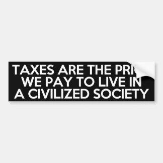 Os impostos são o preço que nós pagamos para viver adesivo para carro