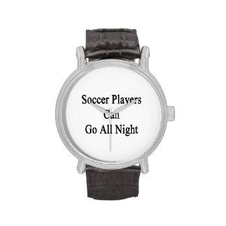 Os jogadores de futebol podem ir toda a noite