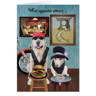 Os opostos atraem cães engraçados cartão comemorativo