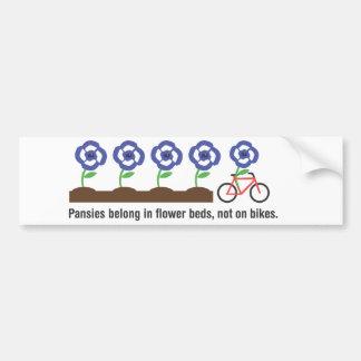 Os Pansies pertencem em camas de flor, não em bici Adesivo Para Carro