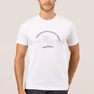 Os políticos não salvar o t-shirt da nação
