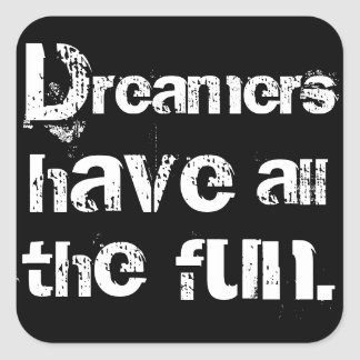 Os sonhadores têm o divertimento adesivo quadrado