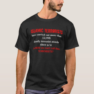 OS TERRORISTAS ISLÂMICOS, realizaram mais than1… Camiseta
