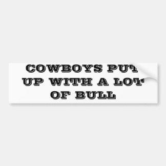 Os vaqueiros toleraram muita Bull Adesivo Para Carro