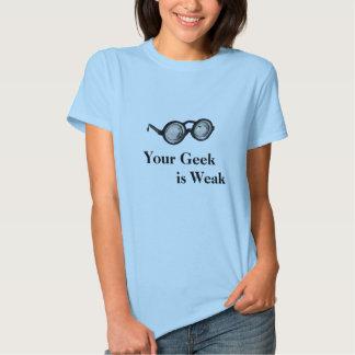 Os vidros do geek, seu geek          são fracos t-shirts