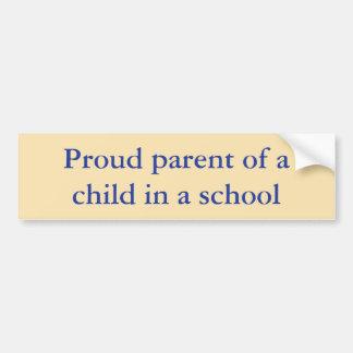 Pai orgulhoso de uma criança em uma escola adesivo para carro