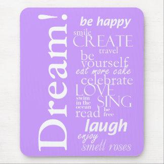 palavras inspiradas inspiradores - sonho, riso mouse pads