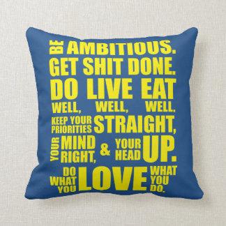 Palavras inspiradores - seja ambicioso travesseiro