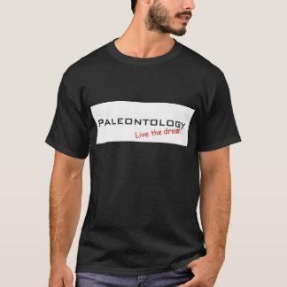 Paleontologia/sonho! Tshirts