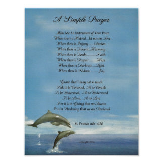 PAPA FRANCIS= ST FRANCIS PRAYER=Dolphins SIMPLES Poster