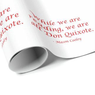 Papel De Presente Nós somos todo o Don Quixote