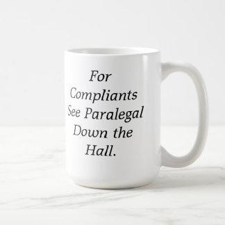 Para Compliants veja o Paralegal abaixo da Caneca De Café