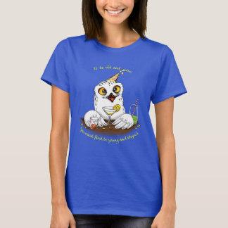 Para ser coruja velha e sábia t-shirt