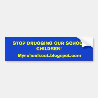 PARE DE DROGAR NOSSOS ALUNOS! , Myschoolsou… Adesivo Para Carro