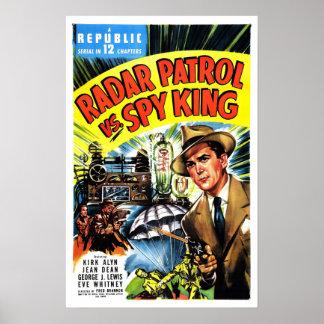 Patrulha do radar contra o rei do espião pôster