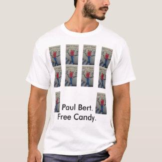 Paul Bert, Paul Bert, Paul Bert, Paul Bert, Pau… Camisetas