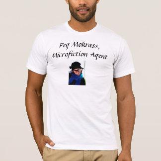 Peg Mokrass: Agente de Microfiction T-shirts