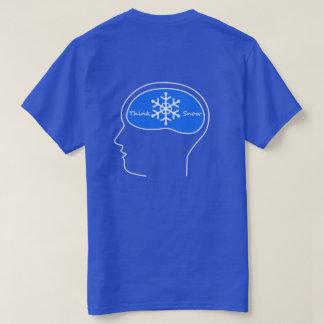 pense a neve! t-shirt