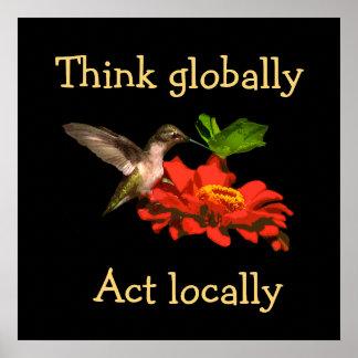 Pense global o poster do colibri do ato localmente
