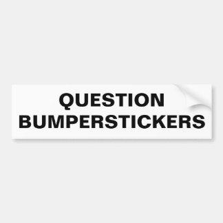 Pergunta Bumperstickers Adesivo Para Carro