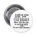 Pergunte não a gerente de palco botons