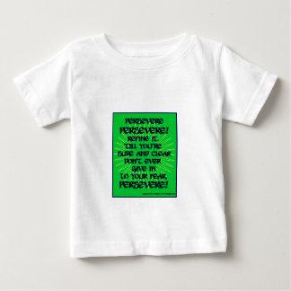 Persevere! Tshirts