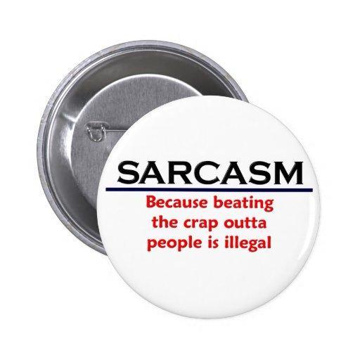 Piada engraçada do sarcasmo do KRW Bóton Redondo 5.08cm