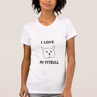Pitbull, EU AMO, MEU PITBULL Camiseta