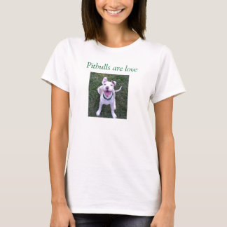 Pitbulls é amor tshirts