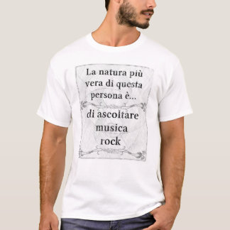 Più vera de Natura: rocha do musica do ascoltare T-shirt
